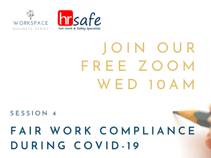 HR Safe Session 4 - Fair Work Compliance