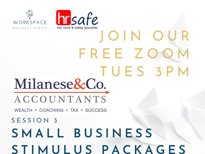 HR Safe Session 3 - Small Business Stimulus Packages